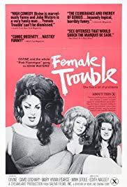 Movie female trouble