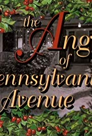 Movie the angel of pennsylvania avenue